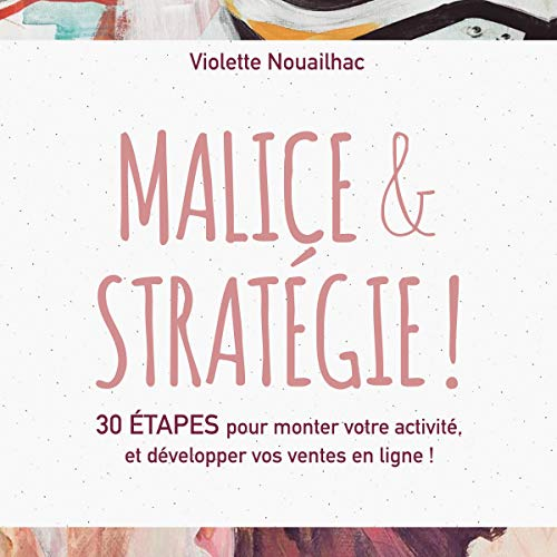 Couverture de Malice et Stratégie