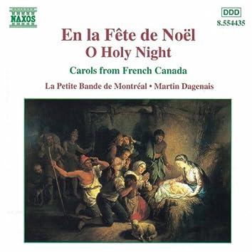 En la Fete de Noel - O Holy Night