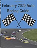 February 2020 Auto Racing Guide: Journal/Tracker for the Nascar and Arca Series race fan!