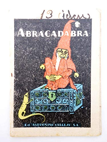 JUGUETES INSTRUCTIVOS. CUENTOS DE CALLEJA Serie I. Nº 9. Abracadabra. Saturnino Calleja