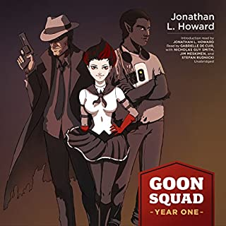 Goon Squad     Year One              By:                                                                                                                                 Jonathan L. Howard                               Narrated by:                                                                                                                                 Gabrielle de Cuir,                                                                                        Nicholas Guy Smith,                                                                                        Jim Meskimen,                   and others                 Length: 14 hrs and 28 mins     144 ratings     Overall 4.4