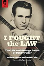 I Fought The Law: The Life and Strange Death of Bobby Fuller
