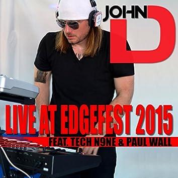 John D. Live at Edgefest 2015 (feat. Tech N9ne & Paul Wall)