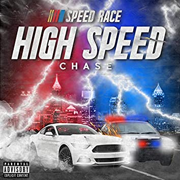 High Speed Chase!