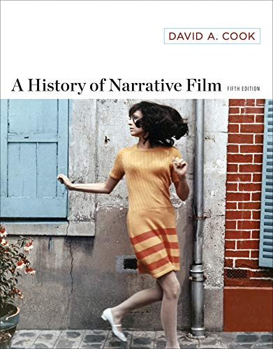 Compare Textbook Prices for A History of Narrative Film Fifth Edition ISBN 9780393920093 by Cook, David A.