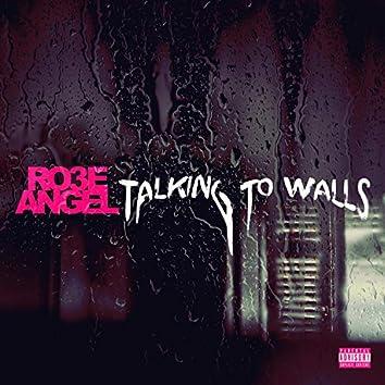 Talking to Walls