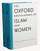 The Oxford Encyclopedia of Islam and Women (Oxford Islamic World Encyclopedia)
