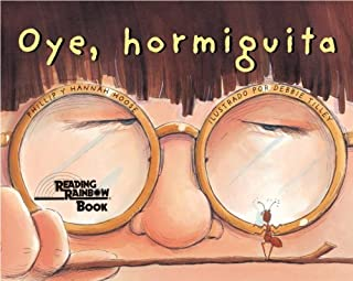 Oye, Hormiguita (Hey, Little Ant) (Turtleback School & Library Binding Edition) (Spanish Edition)