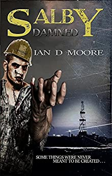 Salby Damned (Salby Trilogy) by [Ian D Moore]