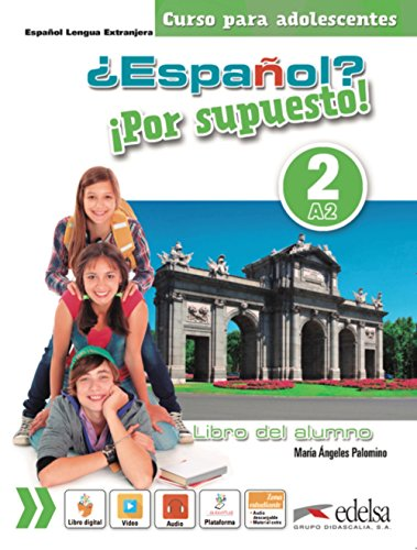 Espanol - por Supuesto 2 - Libro del Alumno: Libro del alumno 2 (A2)