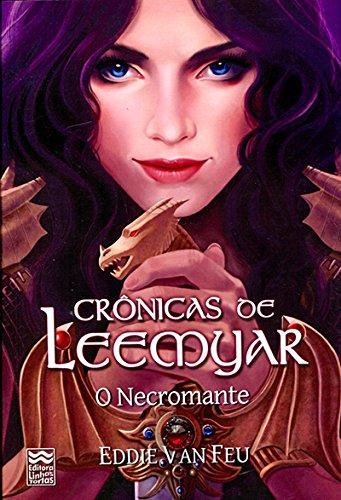 Crônicas de Leemyar. O Necromante