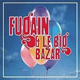 Vis ta vie (Fugain & le Big Bazar n°4)