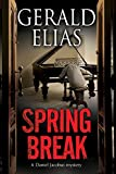 Spring Break (The Daniel Jacobus Mysteries Book 6) (English Edition)