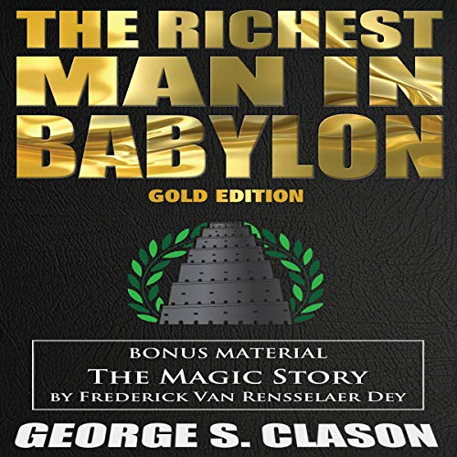 Couverture de The Richest Man in Babylon & the Magic Story