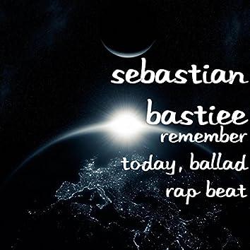 Remember Today, Ballad Rap Beat
