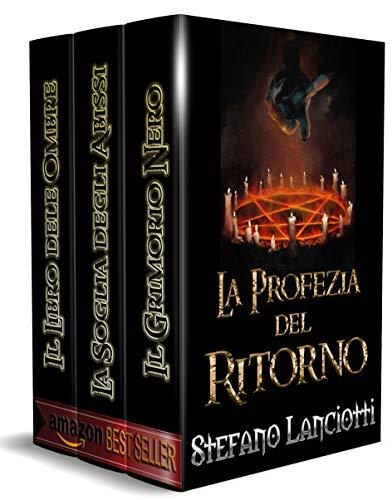 La Profezia del Ritorno - Trilogia completa: La saga Urban Fantasy più amata!