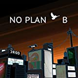 No Plan B (feat. Corey Wise, Eric Heron & Colson)