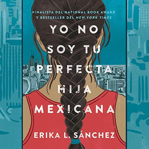 『Yo no soy tu perfecta hija mexicana [I Am Not Your Perfect Mexican Daughter]』のカバーアート