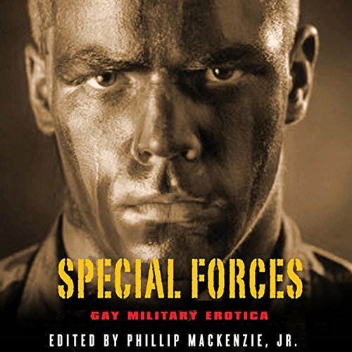 Special Forces: Gay Military Erotica audiobook cover art
