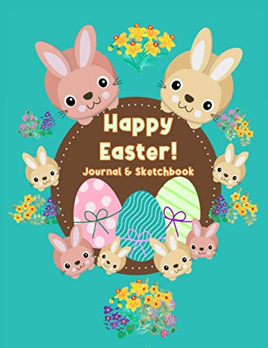 Happy Easter composition Notebook Journal and Sketchbook : Perfect Easter gift for kids: Extra large size (8.5' x 11') Lined Notebook Journal together ... pages in total) . Good quality white paper