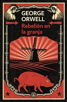 Rebelión en la granja (edición definitiva avalada por The Orwell Estate) PDF EPUB Gratis descargar completo