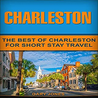 Charleston: The Best Of Charleston for Short Stay Travel  cover art