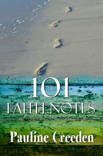 101 Faith Notes (101 God Notes Book 1)