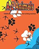 A-Z Animals: Children's coloring book and writing tutorial