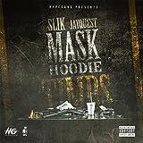 Mask Hoodies Timbs [Explicit]