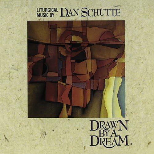Dan Schutte