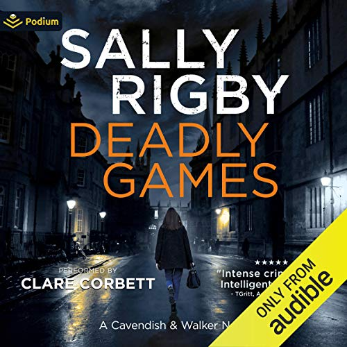 Deadly Games Audiobook By Sally Rigby cover art