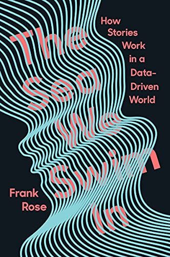 The Sea We Swim In: How Stories Work ina Data-Driven World