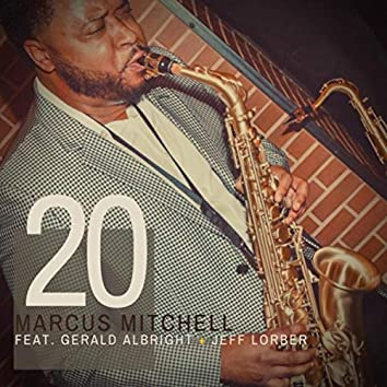 20 (feat. Gerald Albright & Jeff Lorber)