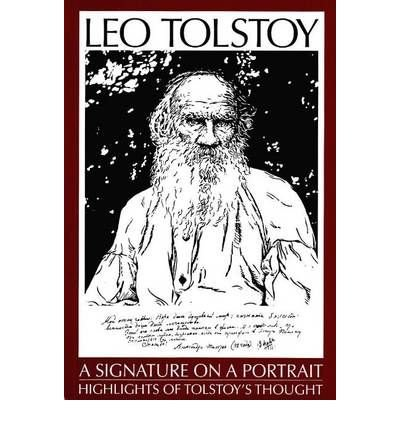 [(Leo Tolstoy: A Signature on a Portrait - Highlights of Tolstoy's Thought)] [ By (author) Michael L. Levin ] [September, 2009]