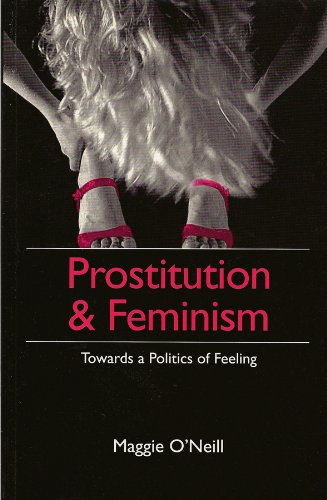 Prostitution and Feminism: Towards a Politics of Feelingの詳細を見る