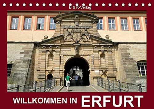 Willkommen in ERFURT (Tischkalender 2022 DIN A5 quer)