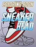 Sneaker Head Coloring Book: Sneaker Head Coloring Books For Kid And Adult (Workbook And Activity Boo...
