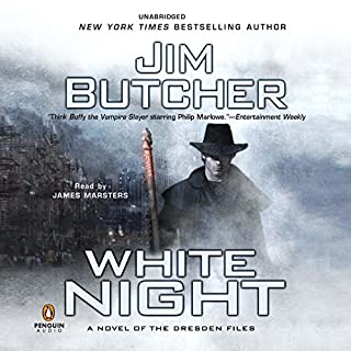 White Night     The Dresden Files, Book 9              By:                                                                                                                                 Jim Butcher                               Narrated by:                                                                                                                                 James Marsters                      Length: 14 hrs and 12 mins     16,685 ratings     Overall 4.8