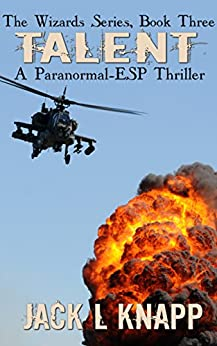 Talent: A Paranormal-ESP Thriller (The Wizards Series Book 3) by [Jack L Knapp]