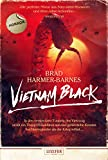 VIETNAM BLACK: Horrorthriller - Brad Harmer-Barnes