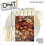 Wiener Kaffeekultur - Handbuch und DVD: Das Kaffee-Seminar für zu Hause: Geschichte und Qualität, Herkunft, Verarbeitung, Zubereitungsmethoden sowie ... - 40 Seiten Handbuch und 95 Minuten DVD!