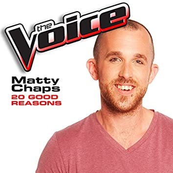 20 Good Reasons (The Voice Performance)