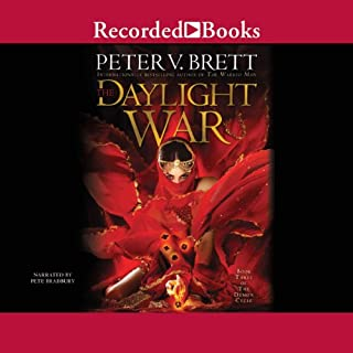 The Daylight War     The Demon Cycle, Book 3              Written by:                                                                                                                                 Peter V. Brett                               Narrated by:                                                                                                                                 Pete Bradbury                      Length: 26 hrs and 47 mins     55 ratings     Overall 4.7