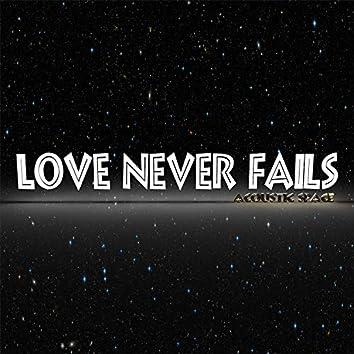 Love Never Fails (Acoustic Space Version)