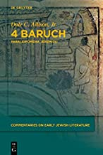 4 Baruch: Paraleipomena Jeremiou (Commentaries on Early Jewish Literature)