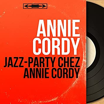 Jazz-party chez Annie Cordy (feat. Jean-Claude Pelletier et son orchestre) [Mono Version]