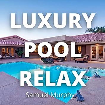 Luxury Pool Relax
