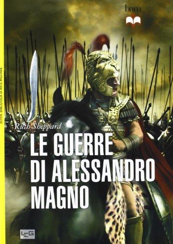 Le guerre di Alessandro Magno