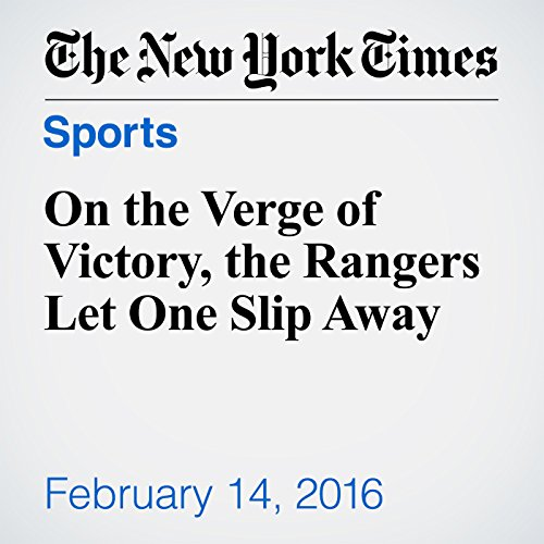 On the Verge of Victory, the Rangers Let One Slip Away cover art