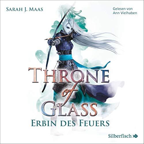Erbin des Feuers: Throne of Glass 3